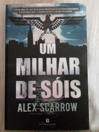 Alex Scarrow-Um milhar de sóis - Portes grátis
