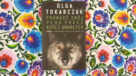 """Sprzedam książkę """"Prowadź swój pług przez kości umarłych""""-O. Tokarczuk"""