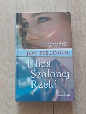 Ulica szalonej rzeki, Joy Fielding
