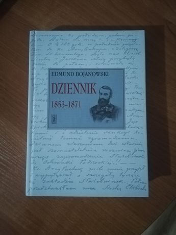Edmund Bojanowski Dziennik 1853-71