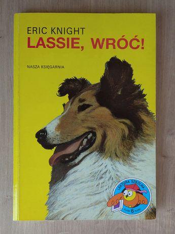 Lassie, wróć! - Eric Knight - OKAZJA!!! TANIO!!!