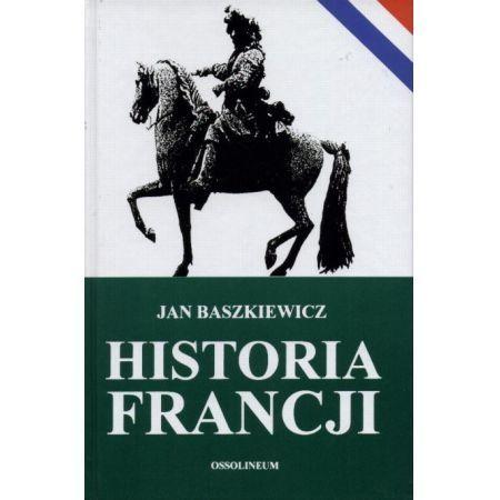 Książka historia Francji jan baszkiewicz