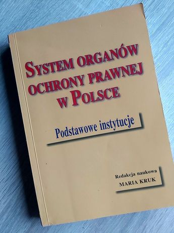System organów ochrony prawnej w Polsce