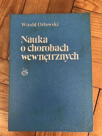 Nauka o chorobach wewnętrznych Orłowski