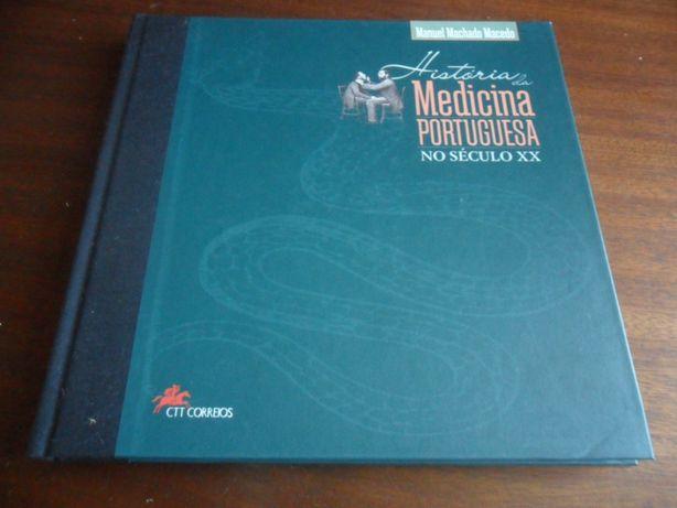 """""""História da Medicina Portuguesa no Século XX"""" de Manuel M. Macedo"""