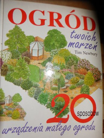 Ogród twoich marzeń T. Newbury