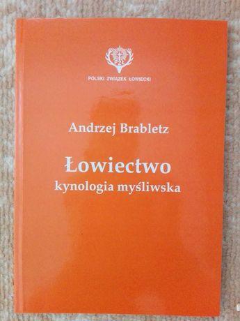 Łowiectwo Kynologia Myśliwska Andrzej Brabletz