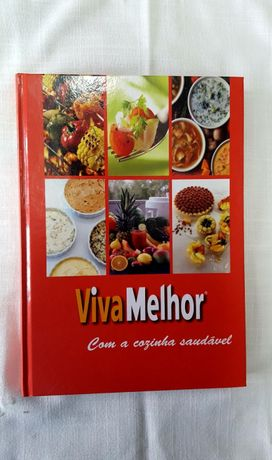 """Livro """" Viva Melhor Com a Cozinha Saudável """""""