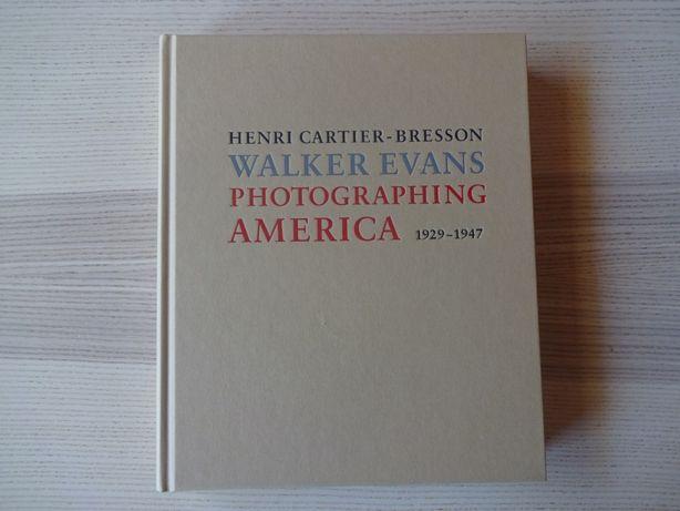 Henri Cartier-Bresson Walker Evans Photographing America