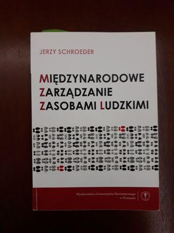 Schroeder Jerzy Międzynarodowe zarządzanie zasobami ludzkimi