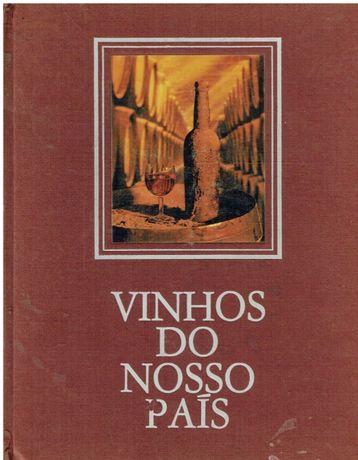 2634 Vinhos do Nosso País Por Bento de Carvalho e Lopes Correia.