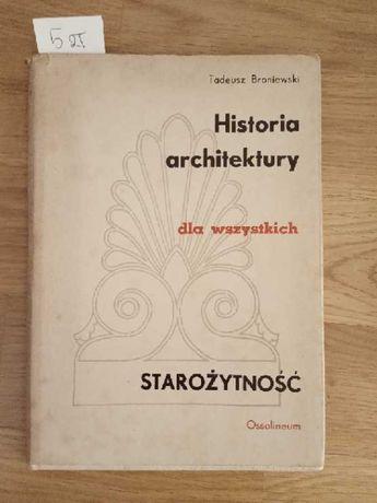 """Tadeusz Broniewski - Historia Architektury """"starożytność"""""""