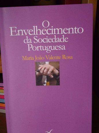 """""""O Envelhecimento da sociedade Portuguesa"""""""