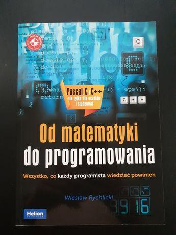 Od matematyki do programowania - Wiesław Rychlicki