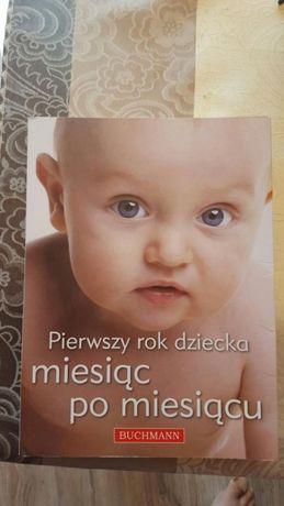 Pierwszy rok dziecka miesiąc po miesiacu