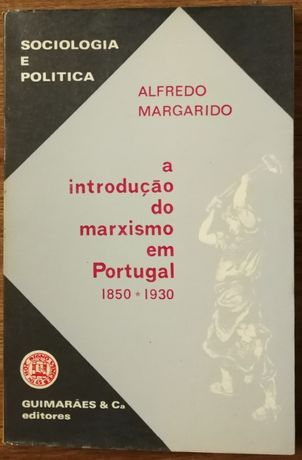 a introdução do marxismo em portugal, alfredo margarido, guimarães