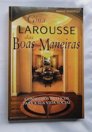 """""""Guia Larousse das Boas Maneiras""""- 1ª Edição-Novo"""