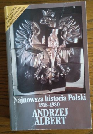 Najnowsza historia Polski 1918->1980 Albert Andrzej
