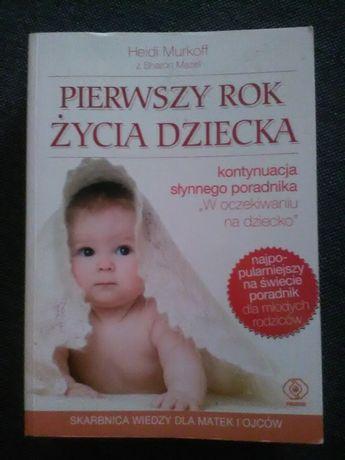 Książka Pierwszy Rok Życia Dziecka H.Murkoff
