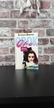 """Krystyna Siesicka """"Obok mnie"""" książka młodzieżowa"""