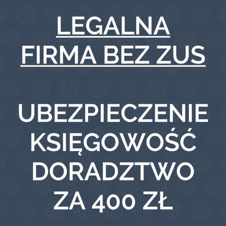 Firma bez ZUS, z ubezpieczeniem, księgowością, całość za 400 zł!