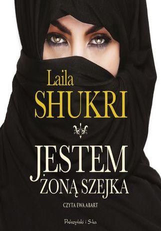Jestem żoną szejka - Laila Shukri