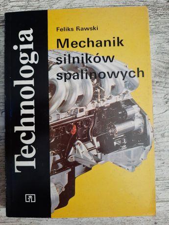 Technologia Mechanik silników spalinowych Feliks Rawski