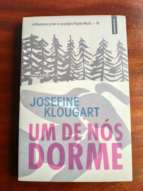 Um de Nós Dorme - Josefine Klougart (novo)