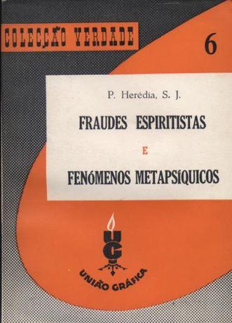 Fraudes Espiritistas e Fenómenos Metapsíquicos
