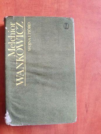 Wojna i pióro - Melchior Wańkowicz - WAWA