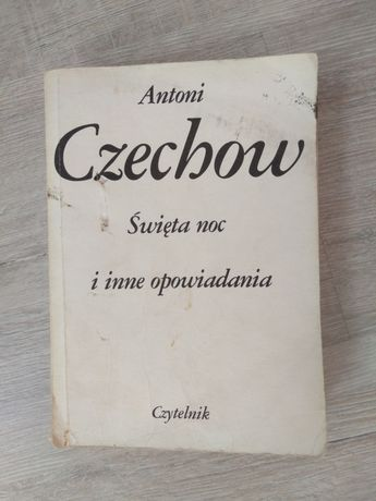 Święta noc i inne opowiadania. A. Czechow