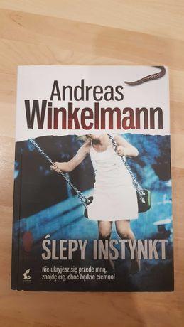 A. Winkelmann, Ślepy instynkt. Kryminał
