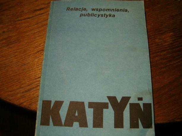 Katyń-relacje,wspomnienia,publicystyka