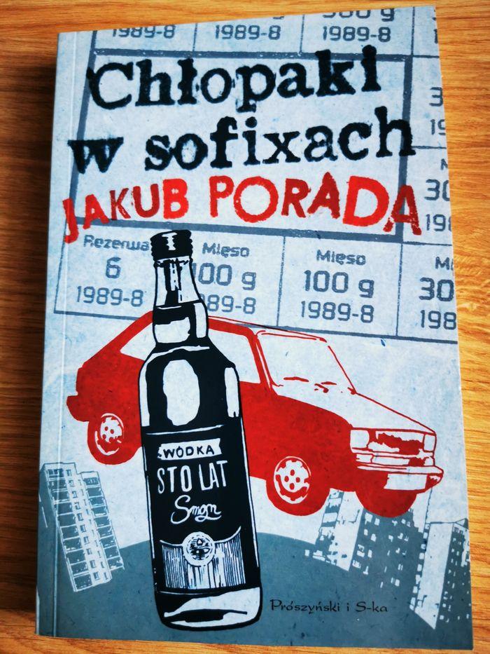 """Książka Jakub Porada """"Chłopaki w sofixach"""" Poznań - image 1"""