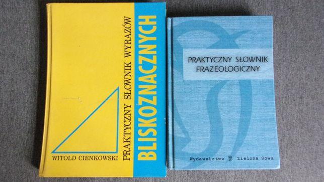 Praktyczny słownik frazeologiczny / wyrazów bliskoznacznych