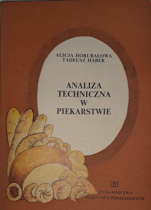 Analiza techniczna w piekarstwie - A. Horubałowa T. Haber Wrocław - image 1