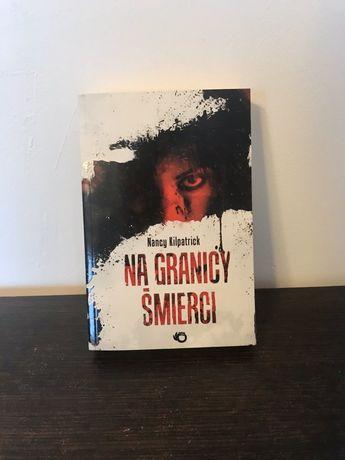 Nancy Kilpatrick - Na granicy śmierci książka