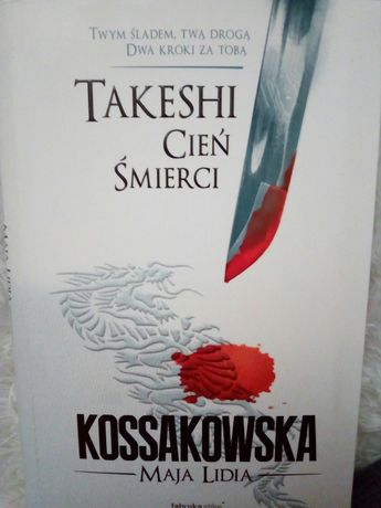 Takeshi - cień śmierci tom 1 - Maja Kossakowska