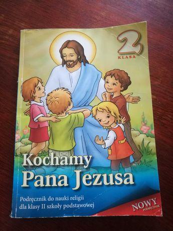 Kochamy Pana Jezusa - religia klasa 2