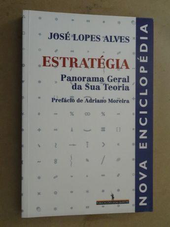 Estratégia de José Lopes Alves - 1ª Edição