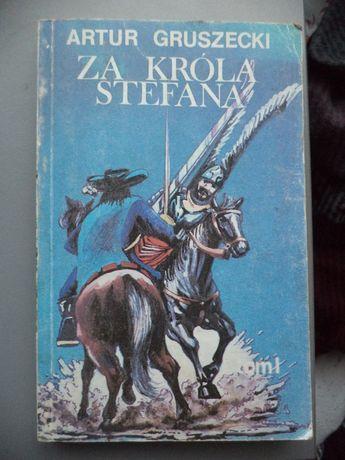 Za Króla Stefana Artur Gruszewski