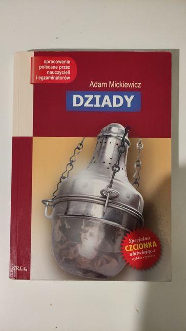 Dziady, lektura z opracowaniem, Adam Mickiewicz