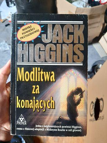 Jack Higgins Modlitwa za konających książka