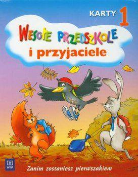 Wesołe przedszkole i przyjaciele - karty pięciolatka cz. 1