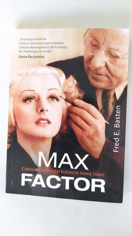 Max Factor człowiek który dał kobiecie nowa twarz. Fred Basten
