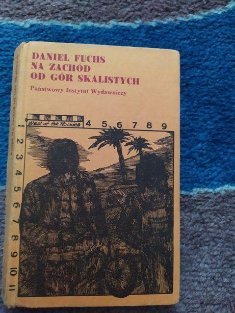 Książka Na zachód od Gór Skalistych Daniel Fuchs
