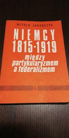 Niemcy ... między partykularyzmem a federalizmem- W. Jakóbczy