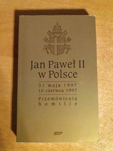 Jan Paweł II w Polsce - przemówienia homilie 31 maja - 10 czerwca 1997
