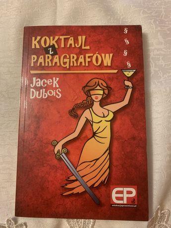 Koktajl z paragrafow adw. Jacek Dubois ksiazka nowa