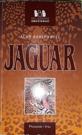 Alan Rabinowitz - Jaguar. Seria Obieżyświat
